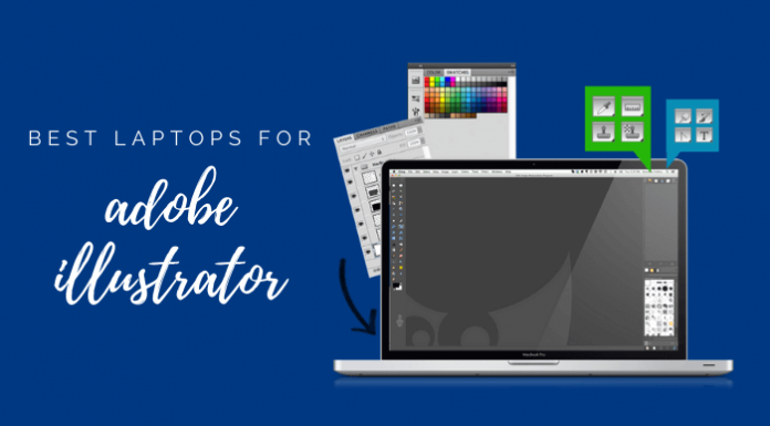 Best Laptops For Adobe Illustrator