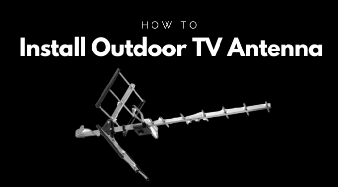 How To Install Outdoor TV Antenna