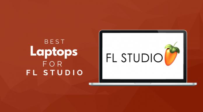 Best Laptops For FL Studio