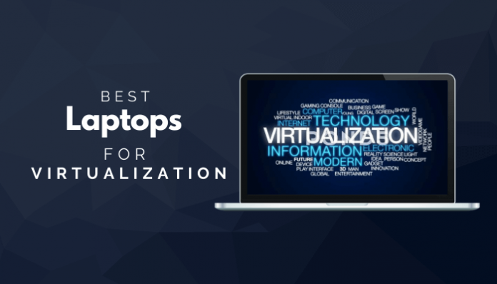 Best Laptops For Virtualization
