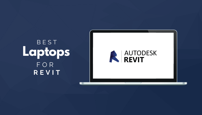 Best Laptops For Revit