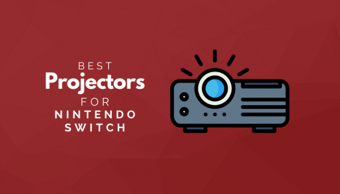 Best Projectors For Nintendo Switch