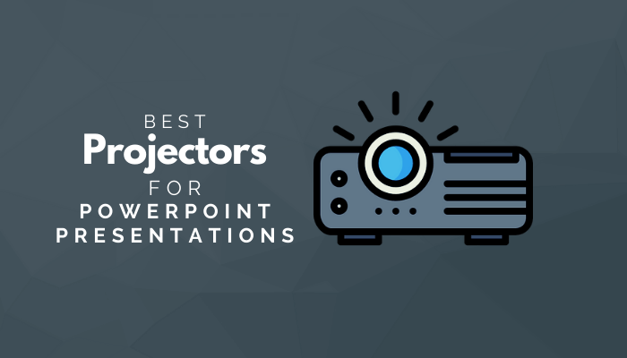 Best Projectors For PowerPoint Presentations