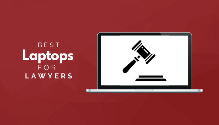 Best Laptops For Lawyers