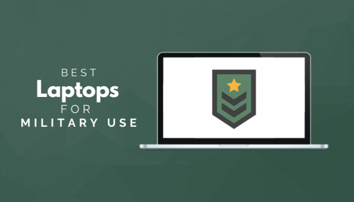 Best Laptops For Military Use